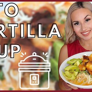 Keto Tortilla Soup | Instant Pot